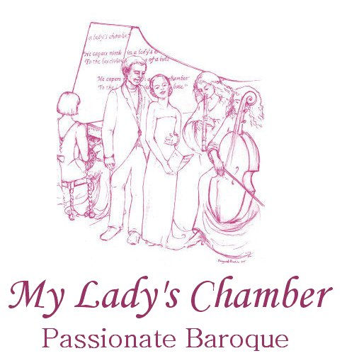 My Lady's Chamber Baroque Group